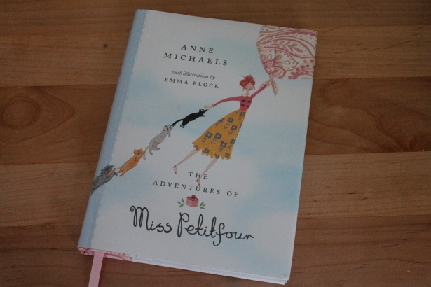 The Adventures of Miss Petitfour - Anne Michaels (Tundra Books, 2015)