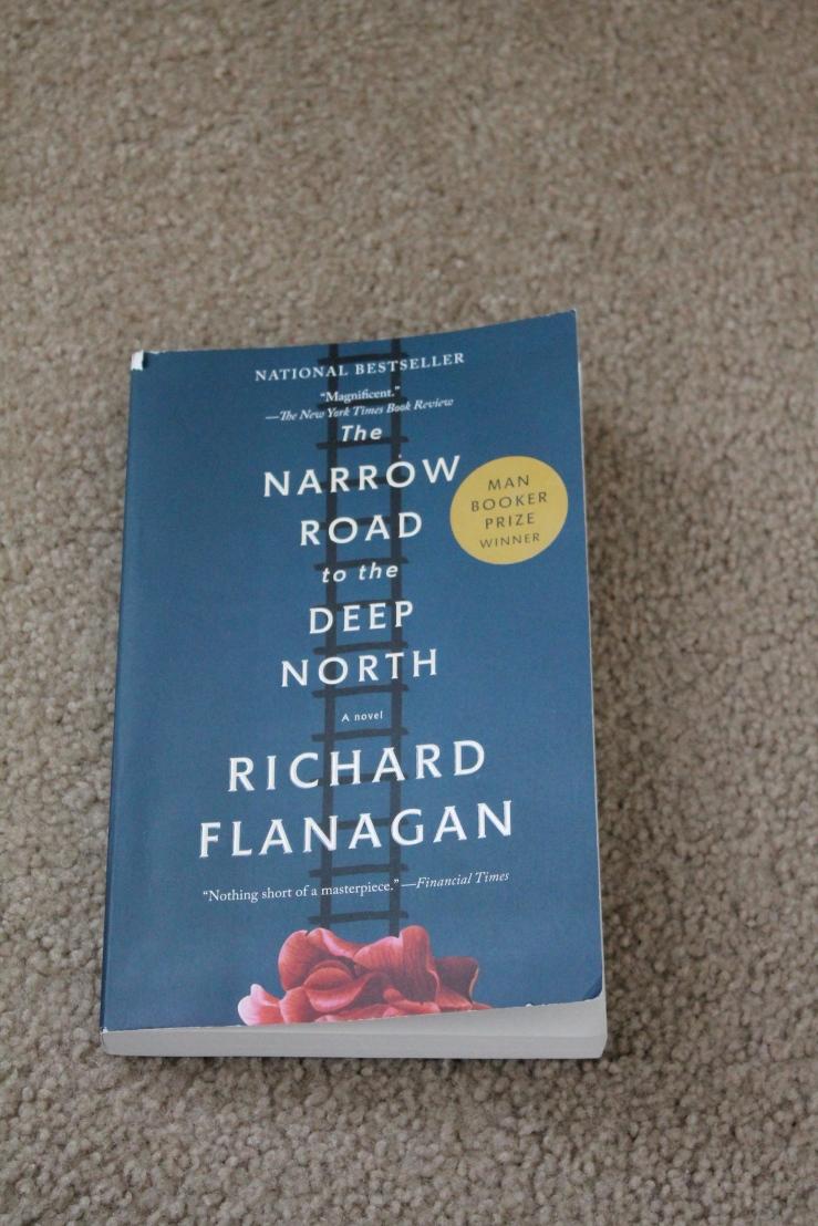 The Narrow Road to the Deep North - Richard Flanagan (Vintage International, 2013)