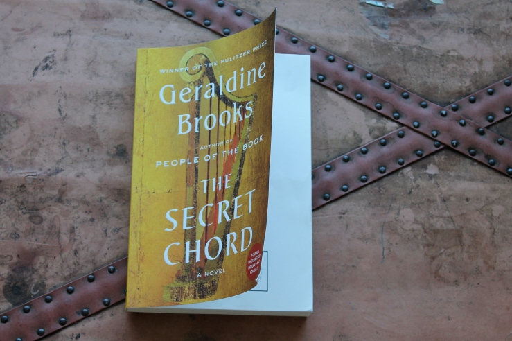 Book Review: The Secret Chord by Geraldine Brooks – Karissa Reads Books