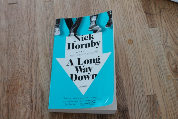 A Long Way Down - Nick Hornby (Riverhead Books, 2005)