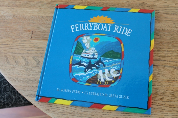 The Ferryboat Ride - Robert Perry, illustrated by Greta Guzek (Nightwood Editions, 1993)