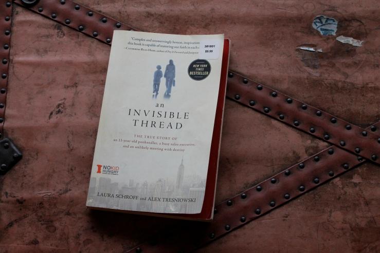 An Invisible Thread - Laura Schroff & Alex Trenniowski (Howard Books, 2011)