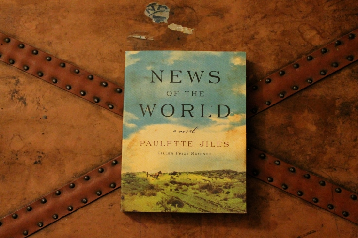 News of the World - Paulette Jiles (William Morrow,2016)