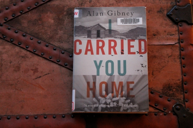 I Carried You Home - Alan Gibney (Patrick Crean Editions, 2016)