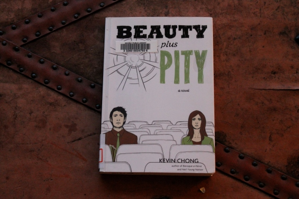 Beauty Plus Pity - Kevin Chong (Arsenal Pulp Press, 2011)