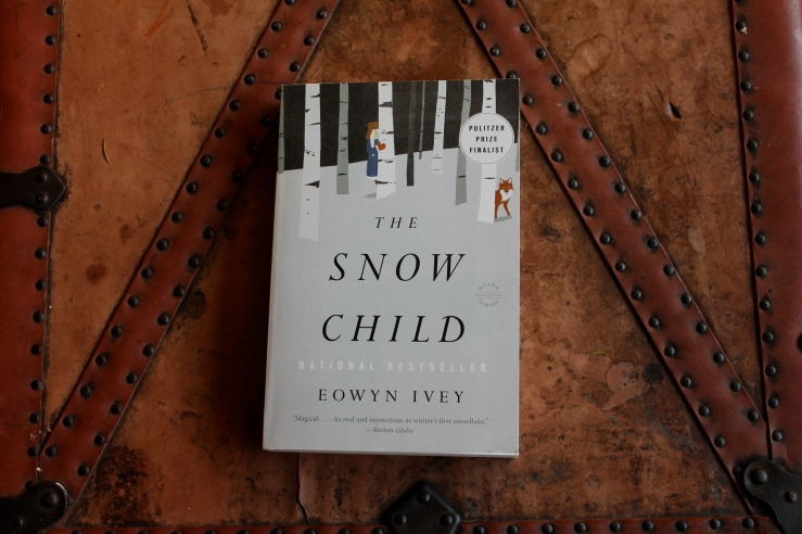 The Snow Child - Eowyn Ivey (Reagan Arthur/Back Bay Books, 2012)