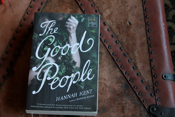 Book Review The Good People By Hannah Kent Karissa Reads Books